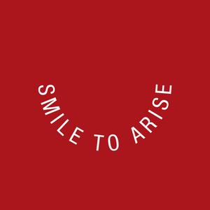 Smile to Arise