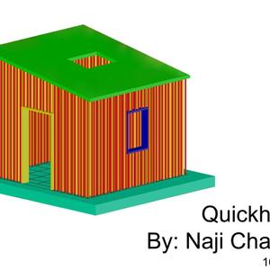 Quickhouse