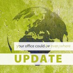 your office should be everywhere (update 7.12.)