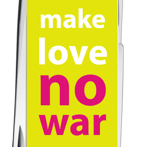 Make Love No War