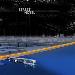 Street Hotel
