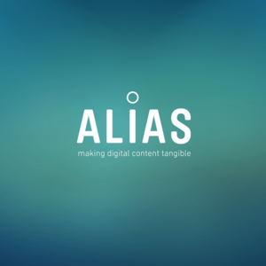 ALIAS - making digital content tangible