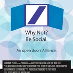 Why Not? Be Social. An open doors Alliance.
