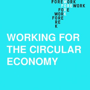 Working for the circular economy