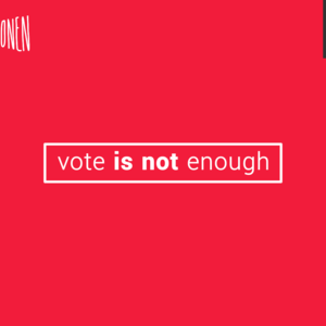 Vote is not enough.