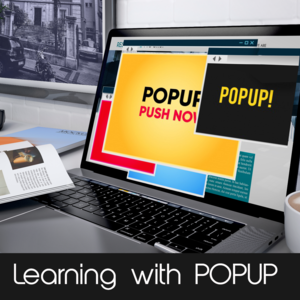 learning with popups